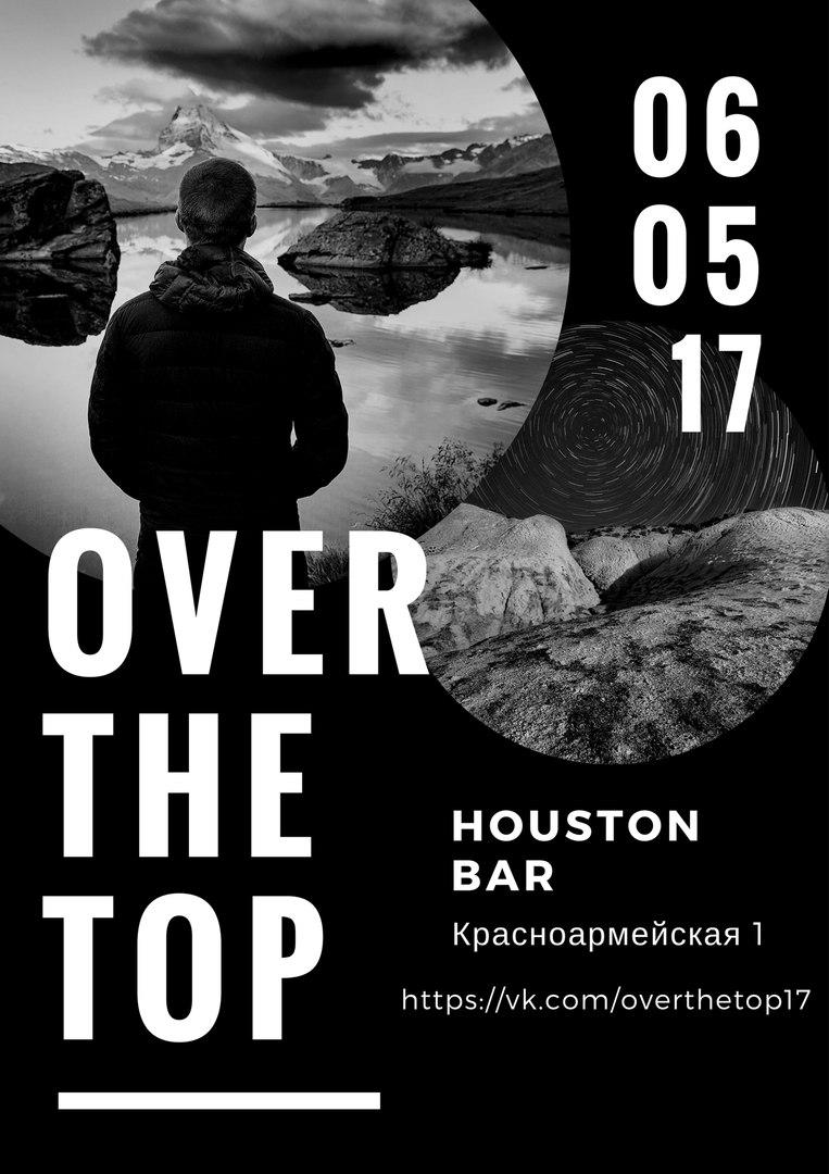 Афиша Самара OVER THE TOP /6 МАЯ/ САМАРА