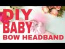 DIY Baby Bow Headband | Tutorial Baby Bow Headband ala Elysia Handmade