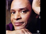 Al Jarreau Singing I Will Be Here For You