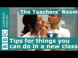 The Teachers' Room Top tips for things you can do in a new class