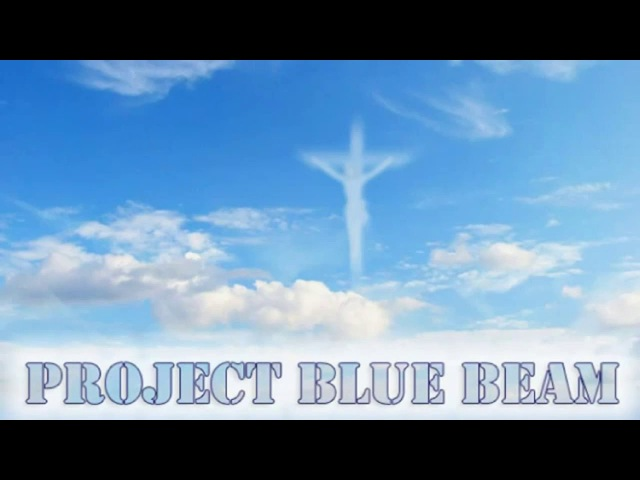 NASA project bluebeam, NWO, 9/11, Antichrist, Invasion