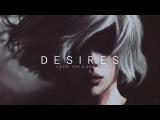 Desires  A Dark Trap &amp Wave Mix