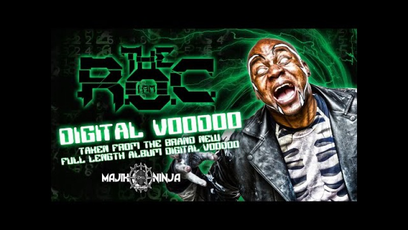 The R.O.C. - Digital Voodoo OFFICIAL MUSIC VIDEO