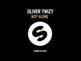 Oliver Twizt - Youre Not Alone (Addy van der Zwan Mix)