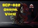 SCP-682 Original Voice