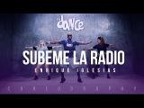 Subeme la Radio - Enrique Iglesias ft. Descemer Bueno, Zion &amp Lennox - Coreograf