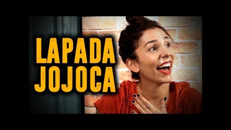 LAPADA | JOJOCA