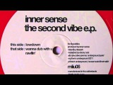 Inner Sense - Rawllin' - My Love Is Underground 2011