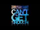 Tommie Sunshine &amp Halfway House - Can't Get Enough feat. Sarah Hudson (John Kim Remix)