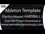 Ableton Live 9 Electro House Dirty Dutch Template (Hardball)