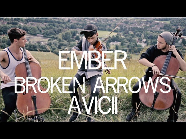 Broken Arrows - Avicii Violin and Cello Cover Ember Trio