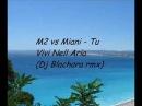 M2 vs Miani - Tu Vivi Nell Aria