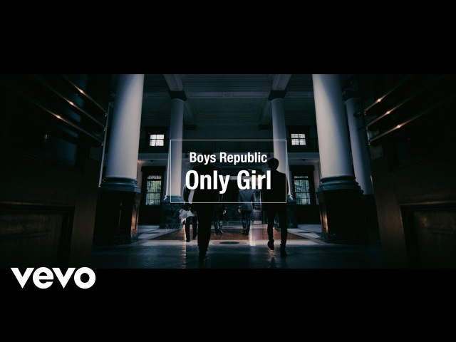 Boys Republic - 「Only Girl」Music Video
