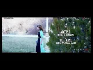 TURKMEN KLIP 2017 Merdan Jumayew ft Bu_King- Gel mana yar (Official Clip)