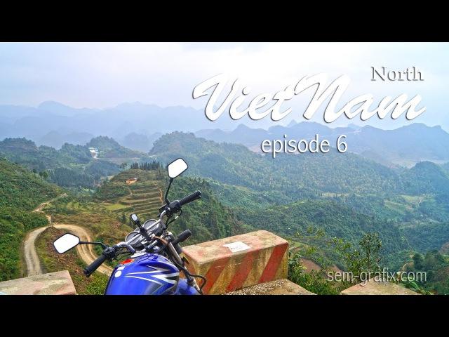 Riding north Vietnam episode 6. Dong Van - Ha Giang
