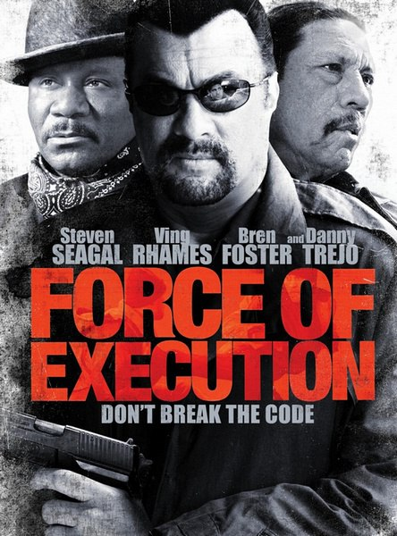 Карательный отряд / Force of Execution (2013)