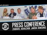 PRESS CONFERENCE  ZHURAVEL, KOVALCHUK, JANSEN, DEMESHKO