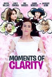 Момент ясности / Moments of Clarity (2016)