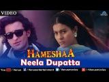 (Клип) Hameshaa - Neela Dupatta Peela Suite