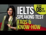IELTS Speaking test explained FAQs &amp Know how How to get high scoreband