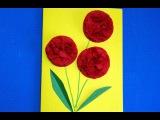Цветы из салфеток. Открытка на день рождения бабушке. Весенние поделки своими руками.