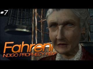 Fahrenheit: Indigo Prophecy Remastered - ДОМ АГАТЫ #7
