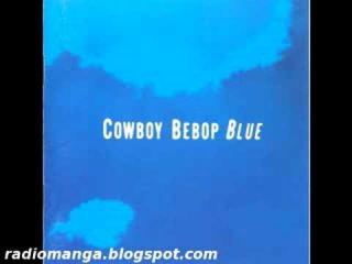 Cowboy Bebop OST 3  Blue  - Road to the West