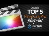 TOP 5 Final Cut Pro X Plug-ins