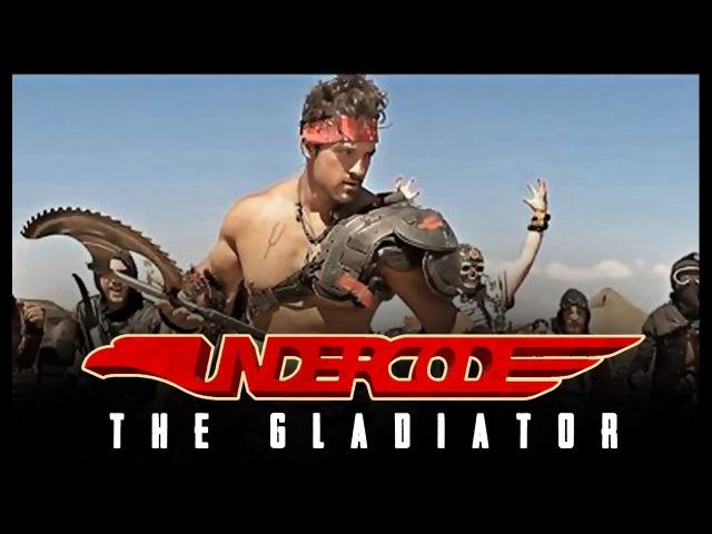 Undercode - The Gladiator (2016)