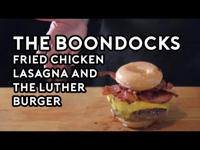 Binging with Babish Fried Chicken Lasagna The Luther Burger from the Boondocks