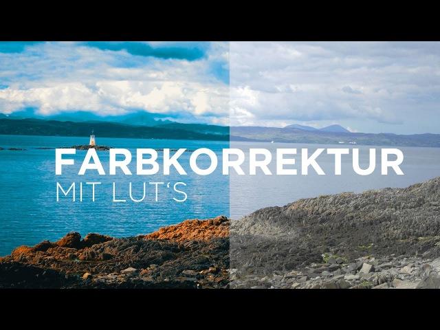 After Effects • Farbkorrektur mit LUT's • Film Look • Tutorial [GERMAN / DEUTSCH]