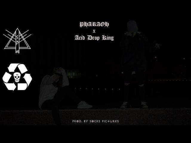 PHARAOH x Acid Drop King – Я Проблема (PROD. BY SOCKS PICTURES)