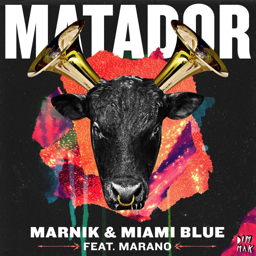 Marnik & Miami Blue Feat. Marano - Matador (150 Kilos Mix)