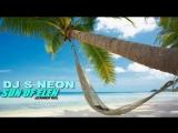 DJ S NEON -SUN OF ELEN (SUMMER MIX)