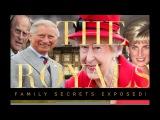 The Royals Royal Family Secrets Revealed Full Documentary