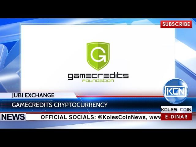 KCN News Jubi exchange adds @Game_Credits cryptocurrency @EDinarWorldwide BTC Info @Game_Credits Youtube buff.ly2fEDmKj
