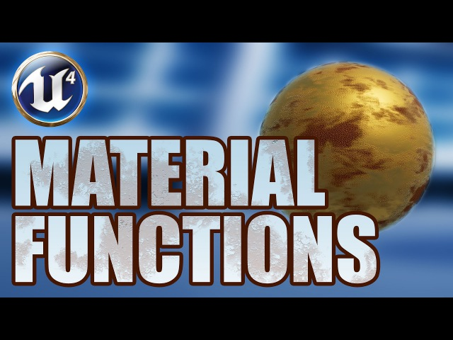 UE4 Tutorial 101 — Material Functions