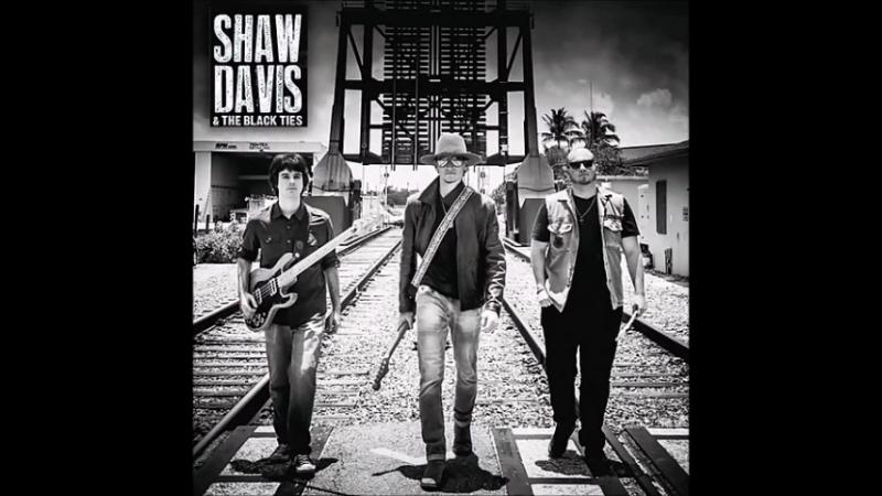Shaw Davis The Black Ties2017-Starvin Blues