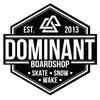 DOMINANT BOARDSHOP - Скейт, лонгборд, сноуборд