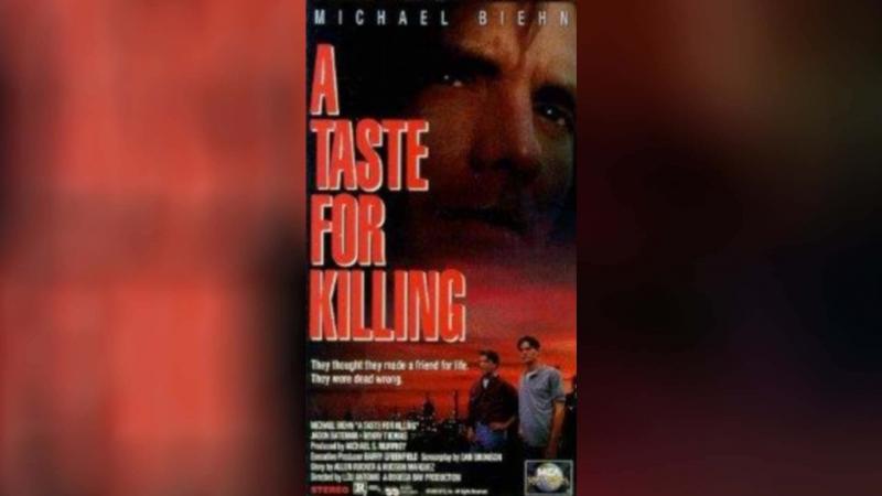 Вкус к убийству (1992) | A Taste for Killing