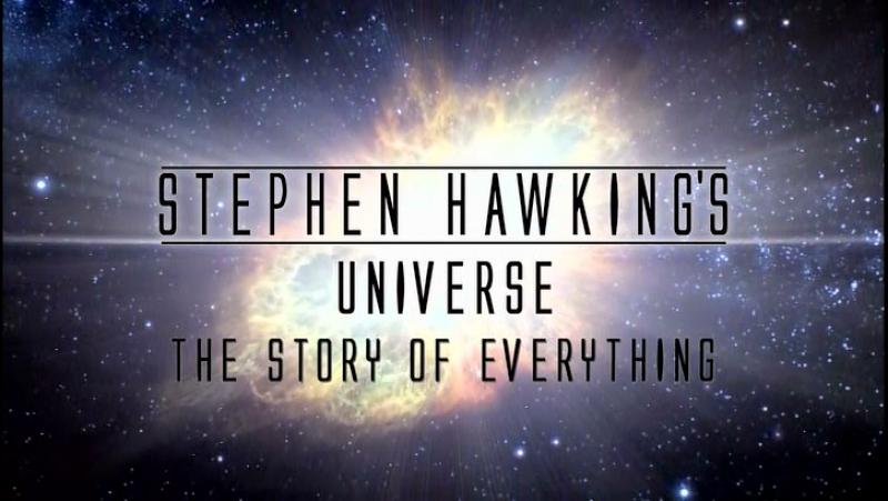 Во вселенную со Стивеном Хокингом - Рассказ обо всем (The Story of Everything)