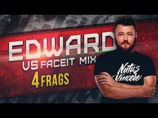 WATCH FIRST: Edward vs Faceit Mix de_cobblestone @ Faceit Mix Game