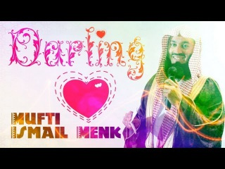 Darling! - FUNNY - Mufti Ismail Musa Menk
