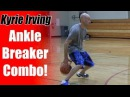 Crossover Moves Kyrie Irving: Double Behind The Back - NBA Ankle Breakers | Snake