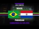 Brasil x Paraguai - Eliminatórias da Copa 2018 - 28/03/2017
