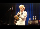 Lee Ritenour and Friends at Tel Aviv 31.06.2016