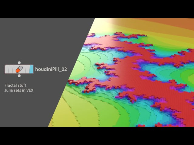 HoudiniPill_02. Julia sets using VEX