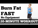 Burn Fat Fast 20 Minute Full Body Workout At Home to Lose Weight No Equipment