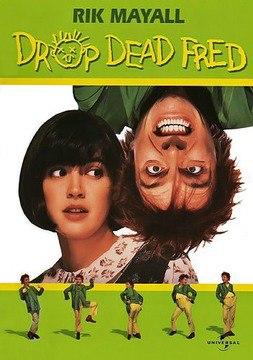 Вредный Фред / Drop Dead Fred (1991)