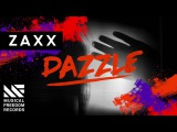 ZAXX - Dazzle (Available October 3)